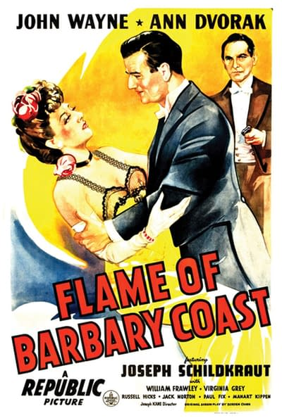 barbary flame joseph coast dvorak john 1945 ann wayne movies schildkraut us kane schedule cahill marshal am times francisco belle